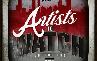 Artists To Watch Volume 1
