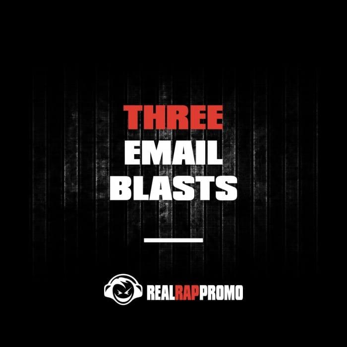 Three Email Blasts