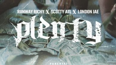 "Photo of Single: Runway Richy Feat. Scotty ATL & London Jae – ""Plenty"""