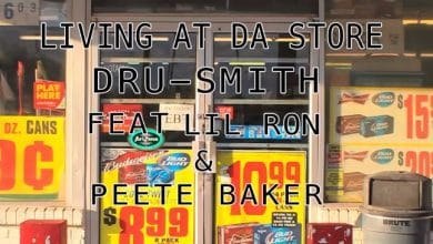 "Photo of Single: Dru Smith Feat. Lil Ron & Peete Baker – ""Living At Da Store"""
