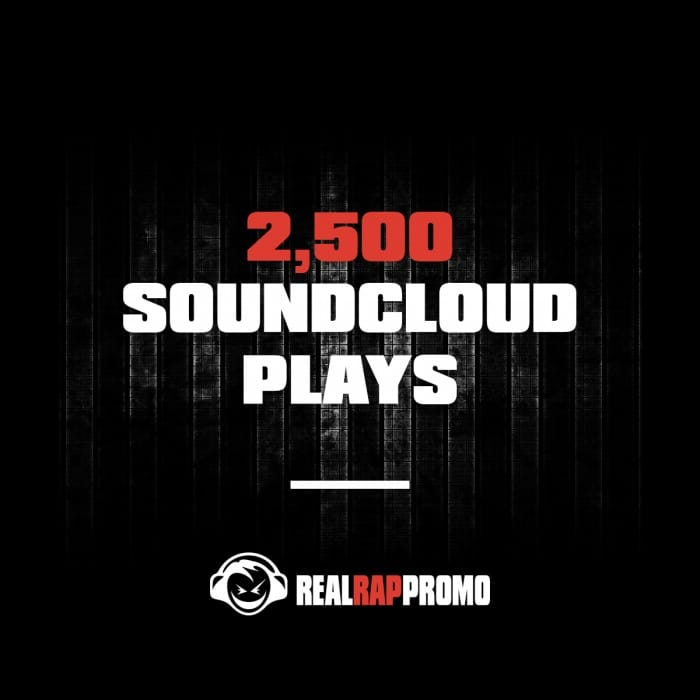 2500 SoundCloud Plays