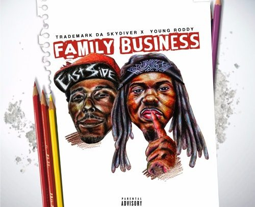 "Trademark Da Skydiver & Young Roddy - ""Family Business"""
