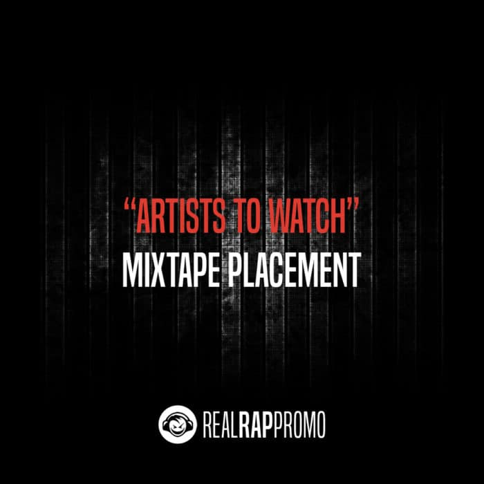 Artists To Watch Mixtape