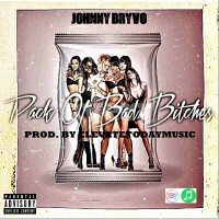 Johnny Bryvo - Pack Of Bad Bitches
