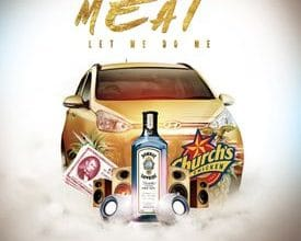 """Photo of Single: Meat – """"Let Me Do Me"""""""