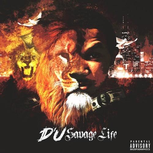 DU - Savage Life