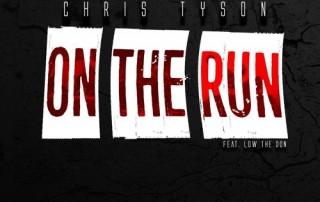 Chris Tyson - On The Run