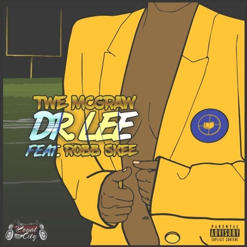 Twe McGraw feat. Robb Skee - Dr.Lee