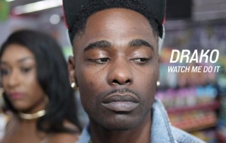 Drako - Watch Me Do It