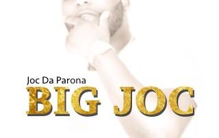 Joc Da Parona - Big Joc
