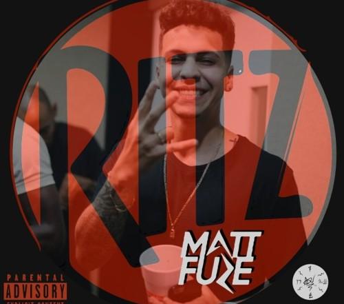 Matt Fuze - Ritz