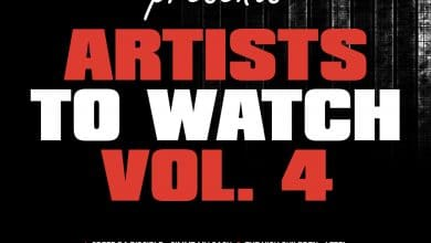 Artists To Watch Vol 4