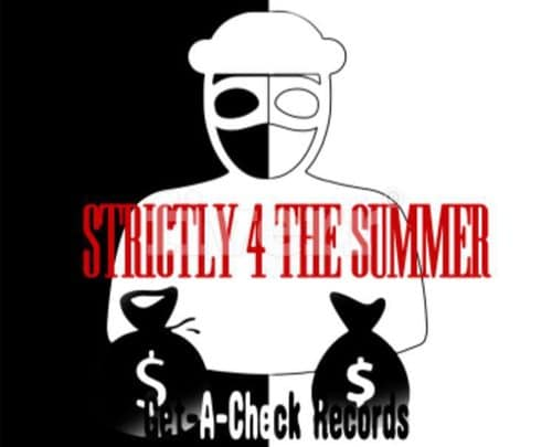 Get-A-Check Records - Strictly 4 The Summer