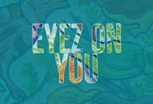 Its Me Andre - Eyez On You