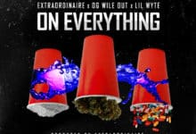 Extraordinaire feat. OG Wileout & Lil Wyte - On Everything