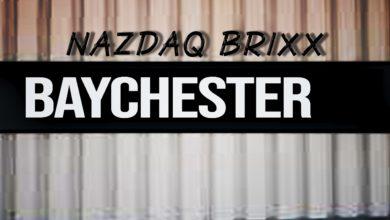 Nazdaq Brixx - Baychester