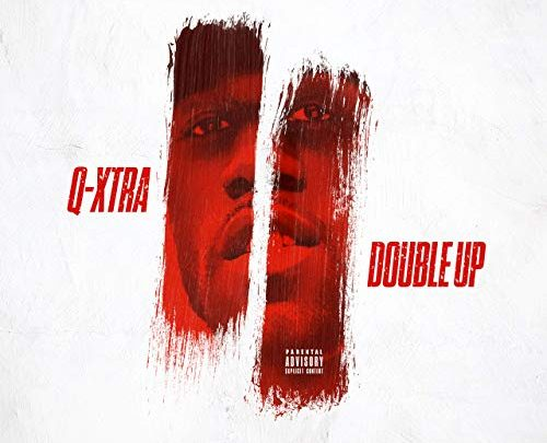 Q-Xtra - Double Up