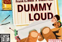 Frank G. West feat. IHateFreco - Dummy Loud