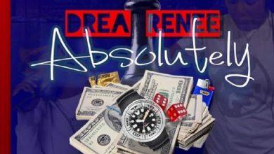 Drea Renee - Absolutely