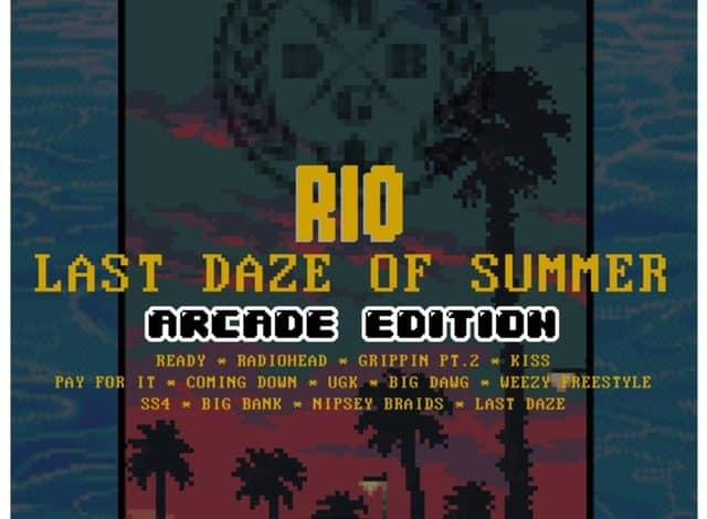 Rio - Last Daze of Summer Arcade Edition