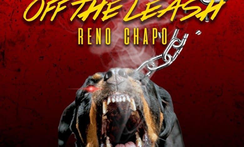 Reno Chapo - Off The Leash
