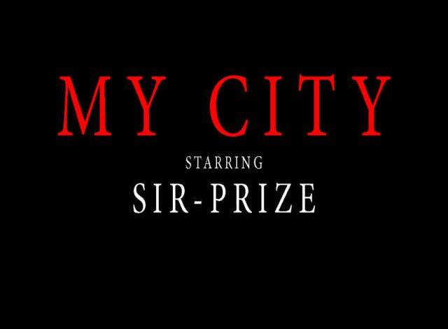 Sir-Prize - My City